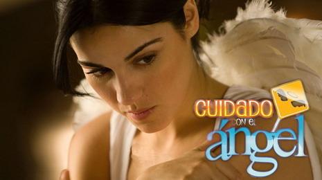 Serija Napušteni anđeo (Cuidado con el Angel)