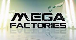 Megafabrike (Mega Factories)