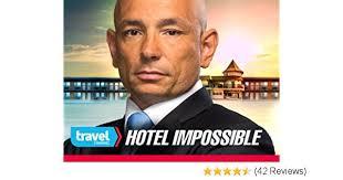 Serija Nemoguća misija: Hoteli (Hotel Impossible)